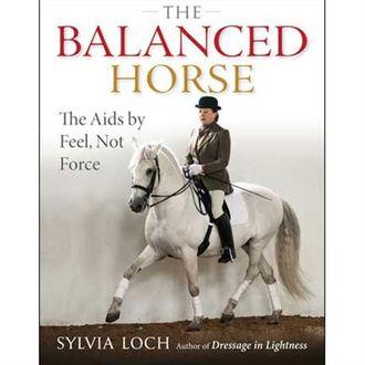 The Balanced Horse by Sylvia Loch