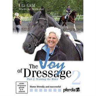 The Joy of Dressage: Part 2 Training the Rider