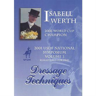 2001 USDF National Dressage Symposium with Champion Isabell Werth, DVDVolume III
